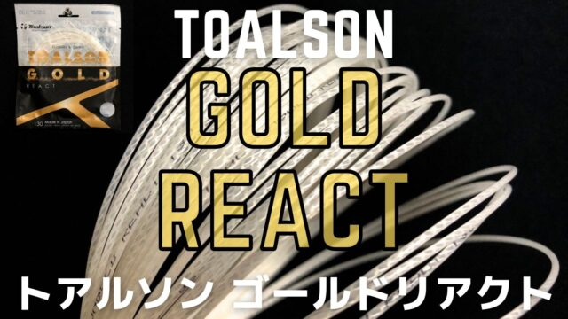toalson Gold react (トアルソン・ゴールド・リアクト)